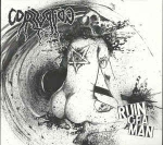 Corruption - Ruin Of A Man