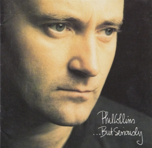 Phil Collins ‎- ...But Seriously