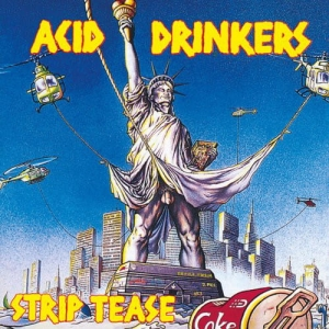 Acid Drinkesr - Strip Tease