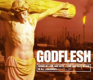 Godflesh ‎– Songs Of Love And Hate // Love And Hate In Dub // In All Languages - BOX
