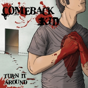 Comeback Kid ‎– Turn It Around