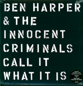 Ben Harper & The Innocent Criminals ‎– Call It What It Is