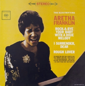 Aretha Franklin ‎– The Electrifying Aretha Franklin - A Bit Of Soul
