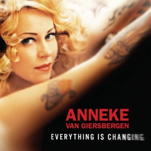 Anneke van Giersbergen ‎– Everything Is Changing