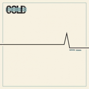 Cold ‎– White Lines - clear LP +CD
