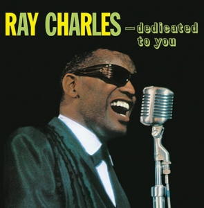 Ray Charles ‎– ...Dedicated To You