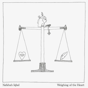 Nabihah Iqbal ‎– Weighing Of The Heart
