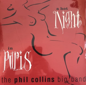 The Phil Collins Big Band ‎- A Hot Night In Paris